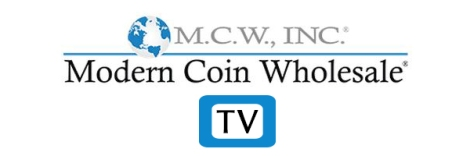 coin news, videos, grading, modern coin wholesale, mcw, numismatics